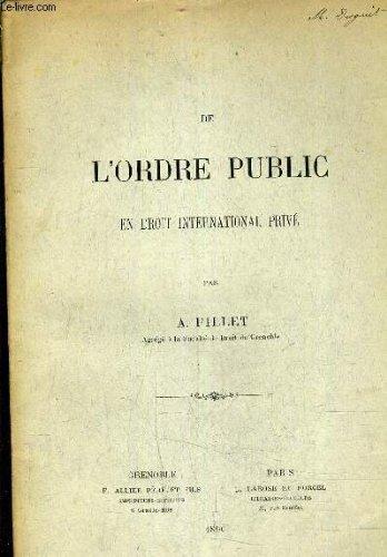 DE L'ORDRE PUBLIC EN DROIT INTERNATIONAL PRIVE - (PLAQUETTE).