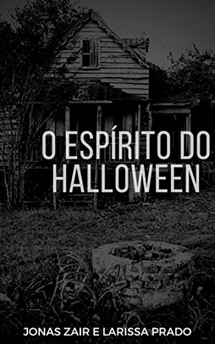 O Espírito do Halloween (Portuguese Edition) (Fantasien Halloween Bruxas)