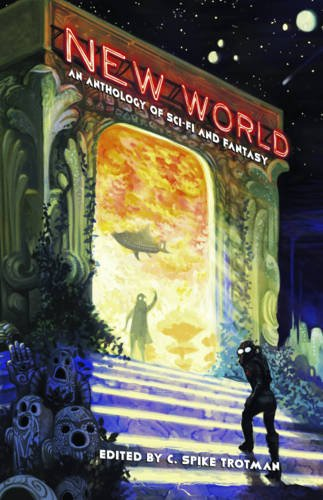 new-world-an-anthology-of-sci-fi-and-fantasy