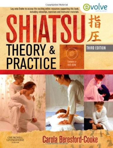 Shiatsu Theory and Practice, 3e