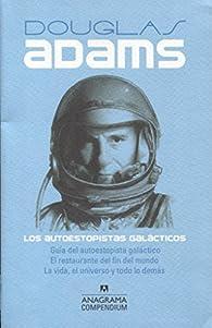 Los autoestopistas galácticos par Douglas Adams