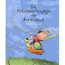 Fabuleux voyage de Ferdinand