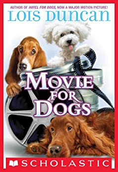 Movie For Dogs (Apple (Scholastic)) by [Duncan, Lois]