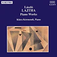Lajtha: Piano Works