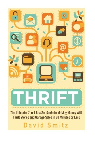 thrift-the-ultimate-2-in-1-box-set-guide-to-making-money-with-thrift-stores-and-garage-sales-in-60-m