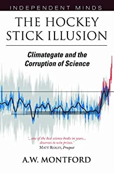 The Hockey Stick Illusion by [Montford, Andrew]