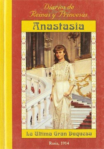 Anastasia, la última gran duquesa por Carolyn Meyer
