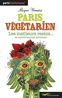 Paris végétarien par [Wemaere, Alcyone]