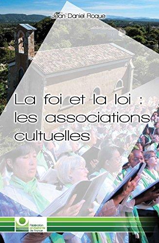 La Foi et la Loi, les Associations Cultuelles