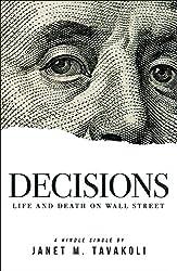 Decisions: Life and Death on Wall Street (Kindle Single) (English Edition)