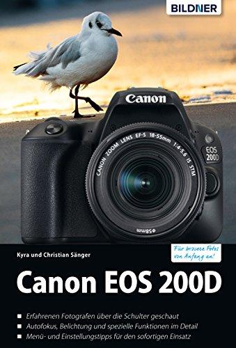 Canon EOS 200D - Für bessere Fotos von Anfang an!: Das umfangreiche Praxisbuch