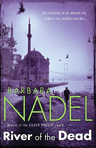 River of The Dead (Inspector Ikmen Mystery 11): A chilling murder mystery set across Istanbul (Inspector Ikmen Series) (English Edition)