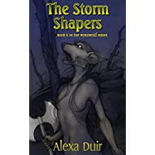 The Storm Shapers: Wyrdwolf book 6