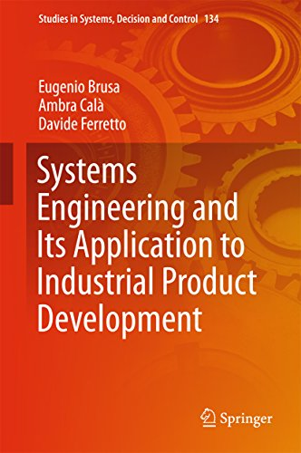 Systems Engineering and Its Application to Industrial Product Development (Studies in Systems, Decision and Control)