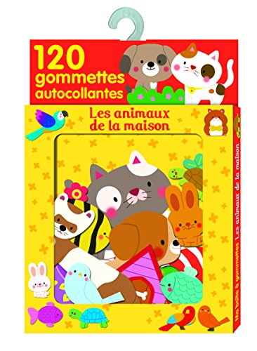 Les animaux de la maison : 120 gommettes autocollantes - De 3 à 5 ans