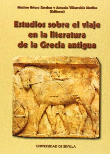 Estudios sobre el viaje en la literatura de la Grecia Antigua