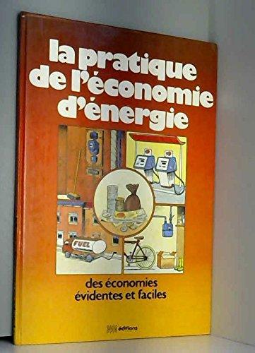 La Pratique de l'économie d'énergie : Des économies évidentes et faciles par Pascal Frappier