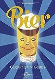 Bier: Geschichte und Genuss