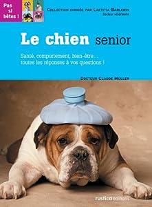 """Afficher """"Le Chien senior"""""""