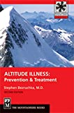 Altitude Illness: Prevention and Treatment (Mountaineers Outdoor Expert)