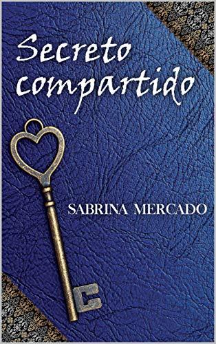 Secreto compartido por Sabrina Mercado