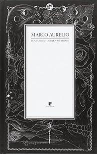 Pensamientos para mí mismo: Pensamientos para mi mismo: 4 par MARCO AURELIO EMPERADOR DE ROMA