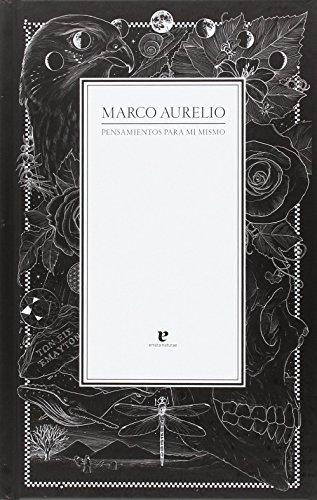 Pensamientos para mí mismo: 4 (Fuera de colección) por Marco Aurelio