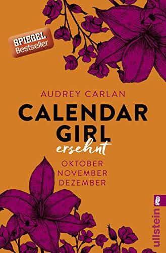 Calendar Girl - Ersehnt: Oktober/November/Dezember (Calendar Girl Quartal, Band 4) -