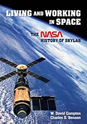 Living and Working in Space: The NASA History of Skylab (Dover Books on Astronomy)