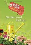 Naturführer für Entdecker - Garten und Balkon