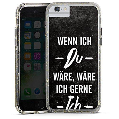 Apple iPhone 7 Plus Bumper Hülle Bumper Case Glitzer Hülle Spruch Saying Phrase Bumper Case Glitzer gold