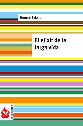 El elixir de la larga vida: (low cost). Edición limitada (Ediciones Fénix)
