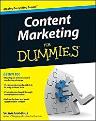 Content Marketing For Dummies by Susan Gunelius (2011-06-07)