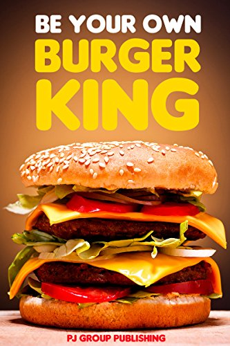 be-your-own-burger-king