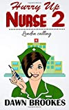 Hurry up Nurse 2: London Calling