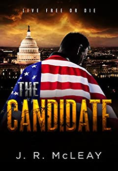 The Candidate (English Edition) di [McLeay, J. R.]