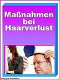 Maßnahmen bei Haarverlust: Haarausfall Ratgeber