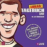 Lukas' Tagebuch: Live-Mitschnitt (Hörbestseller)