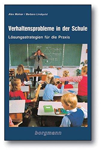 Verhaltensprobleme in der Schule: Lösungsstrategien für die Praxis
