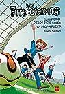 Los Futbolísimos.El misterio de los siete goles en propia puerta par Santiago