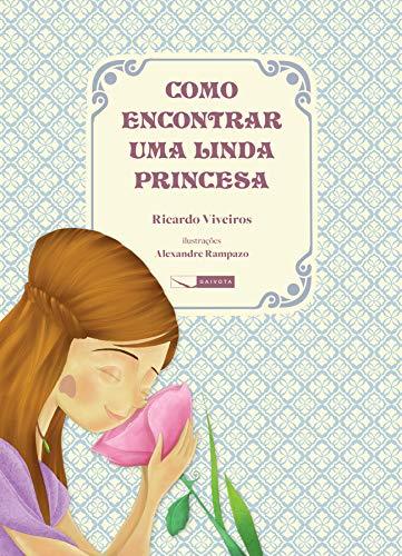 Como Encontrar Uma Linda Princesa (Em Portuguese do Brasil)
