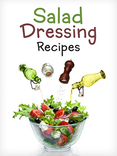 top-50-most-delicious-homemade-salad-dressing-recipes-a-salad-dressing-cookbook-recipe-top-50s-book-