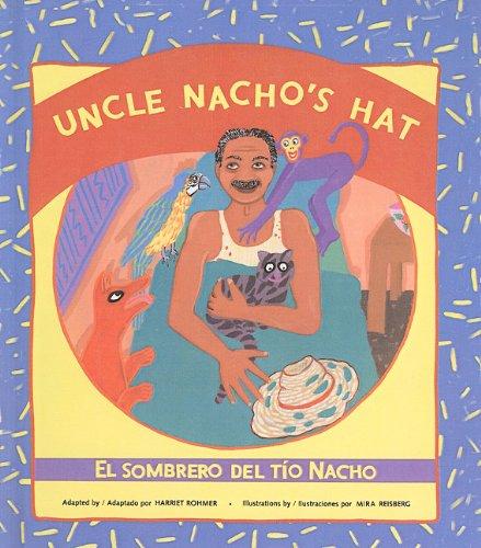 Uncle Nacho's Hat/El Sombrero del Tio Nacho (Reading Rainbow Books)