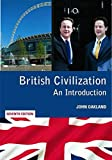 British Civilization: An Introduction by John Oakland (20-Dec-2010) Paperback