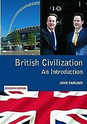 British Civilization: An Introduction by John Oakland (2010-12-20)