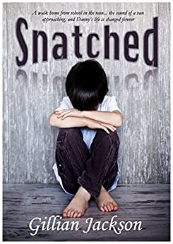 Snatched by [Jackson, Gillian]