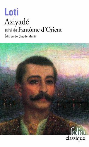 Aziyadé / Fantôme d'Orient par Pierre Loti