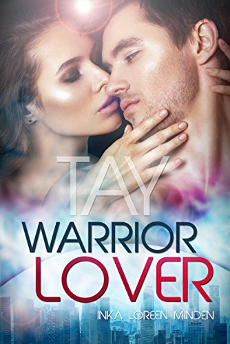 Tay - Warrior Lover 9 von [Minden, Inka Loreen]