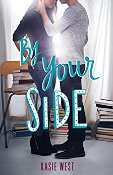 By Your Side di [West, Kasie]