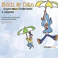 Eddi & Dän singen neue Kinderlieder a cappella, Vol. 2
